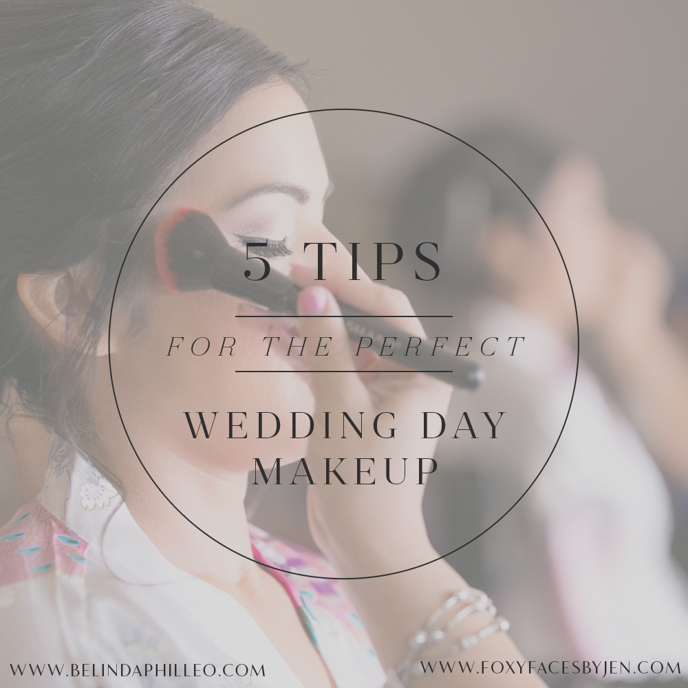 5 Tips for the Perfect Wedding Day Makeup - Wedding ...