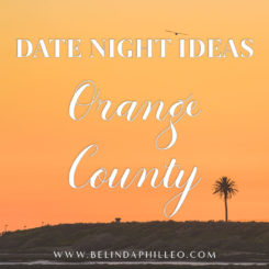 4 Fun and Fresh Date Night Ideas in Orange County